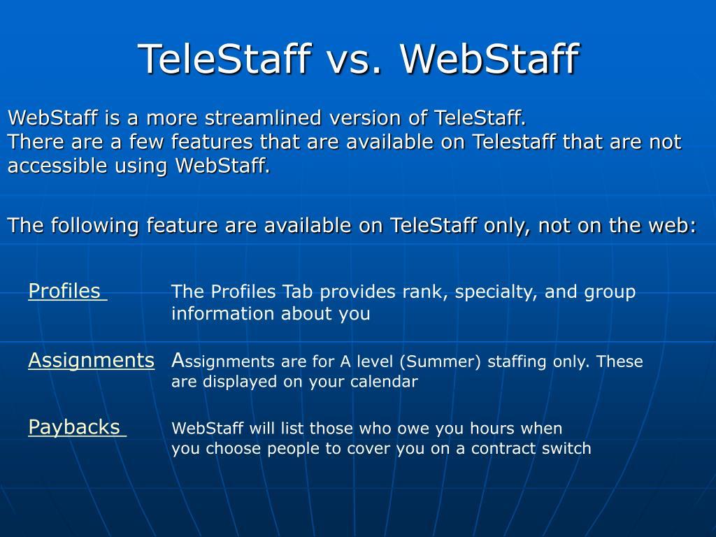 TeleStaff vs. WebStaff
