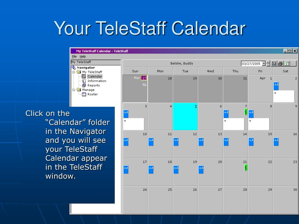 Your TeleStaff Calendar