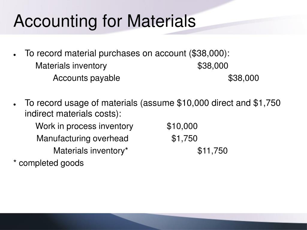 Accounting for Materials