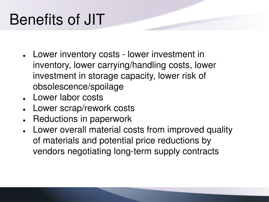 Benefits of JIT