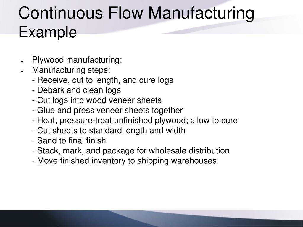 Continuous Flow Manufacturing