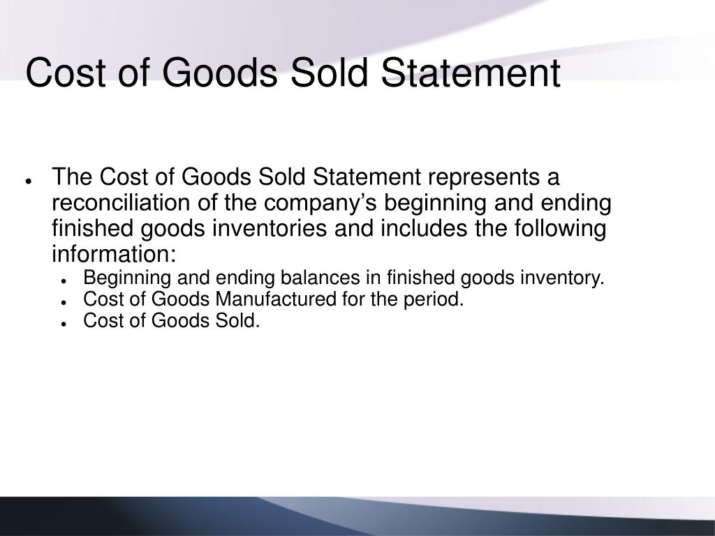 Cost of Goods Sold Statement