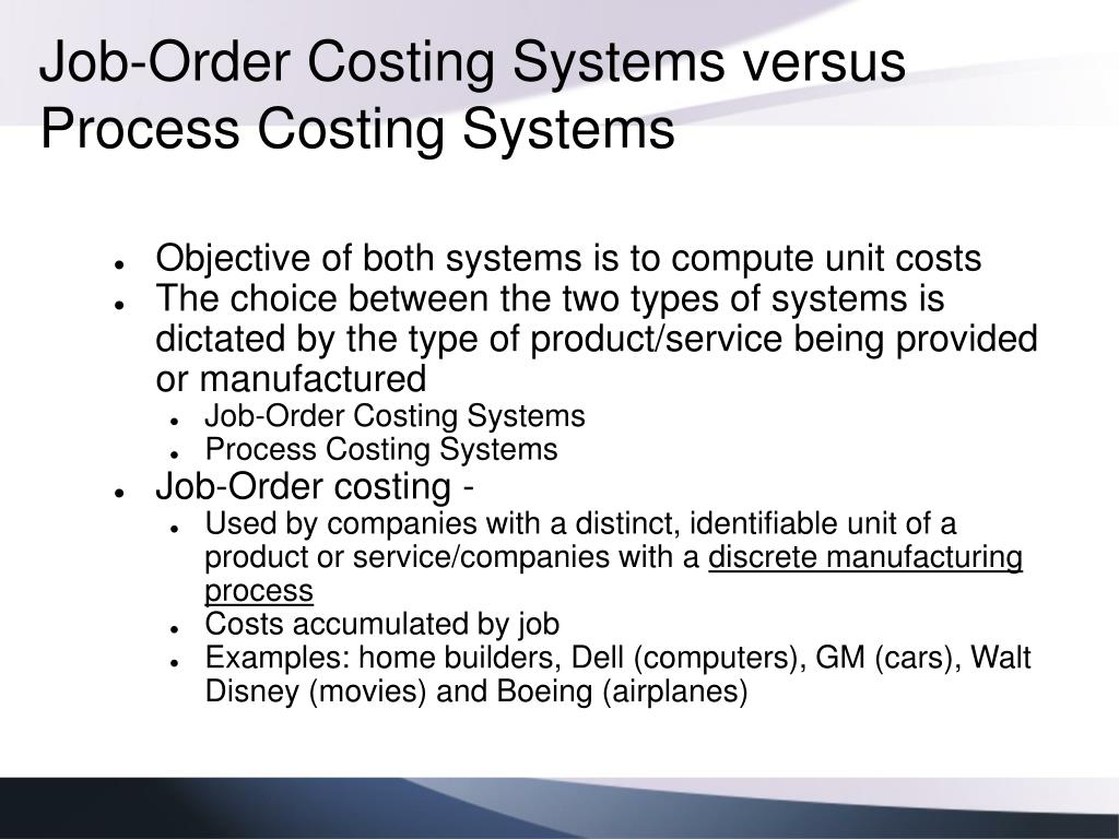Job-Order Costing Systems versus