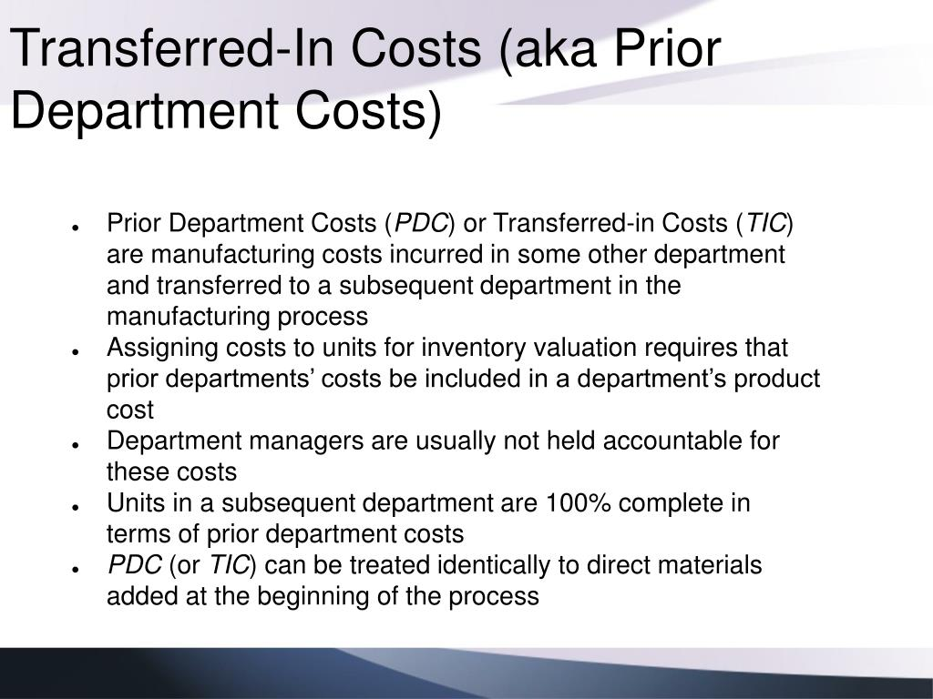 Transferred-In Costs (aka Prior Department Costs)