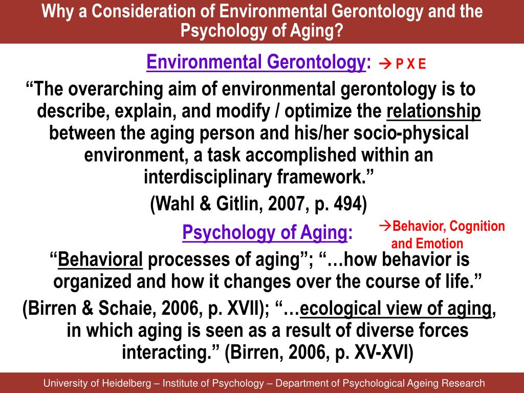 Why a Consideration of Environmental Gerontology and the Psychology of Aging?
