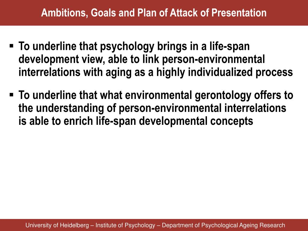 Ambitions, Goals and Plan of Attack of Presentation