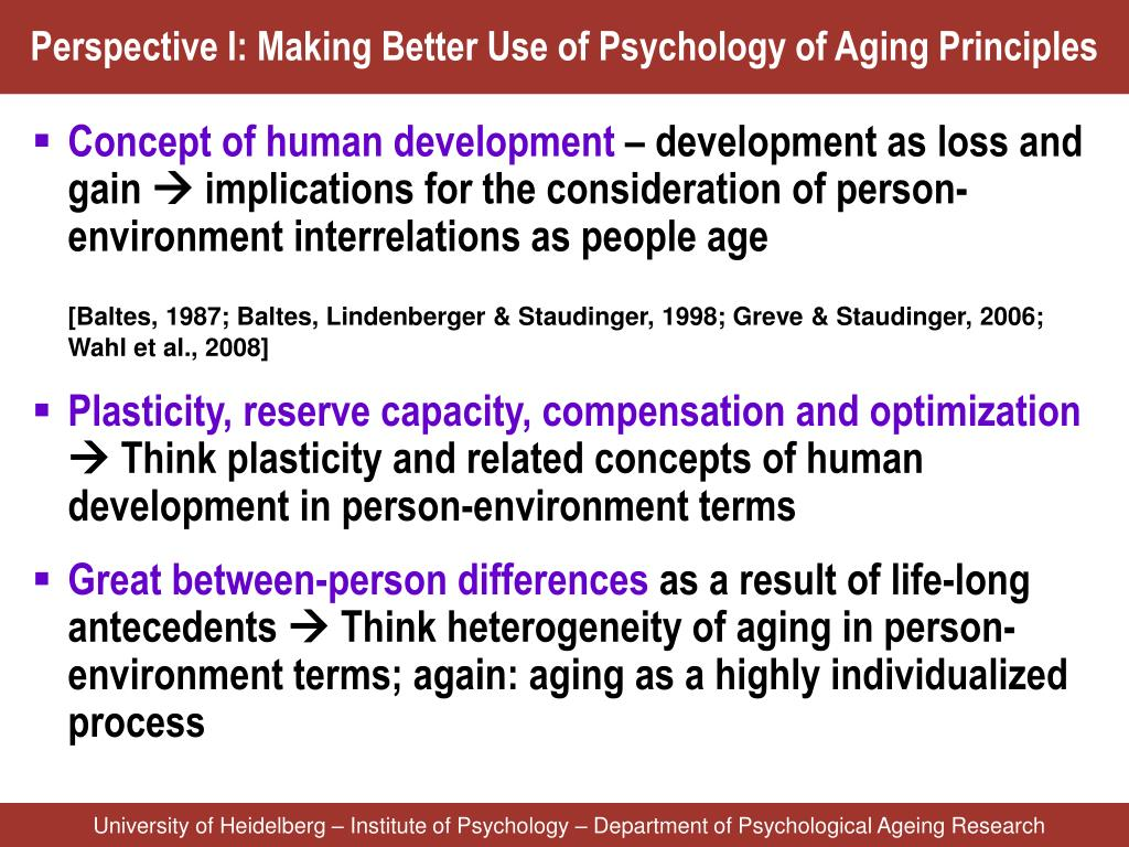 Perspective I: Making Better Use of Psychology of Aging Principles
