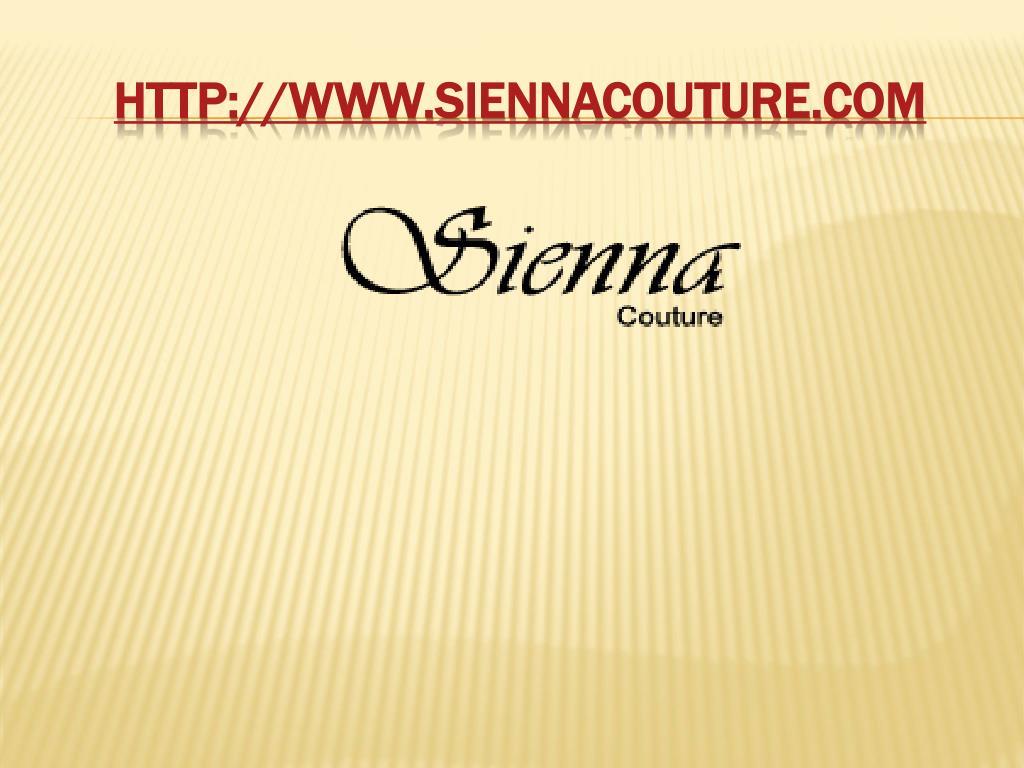 http://www.siennacouture.com