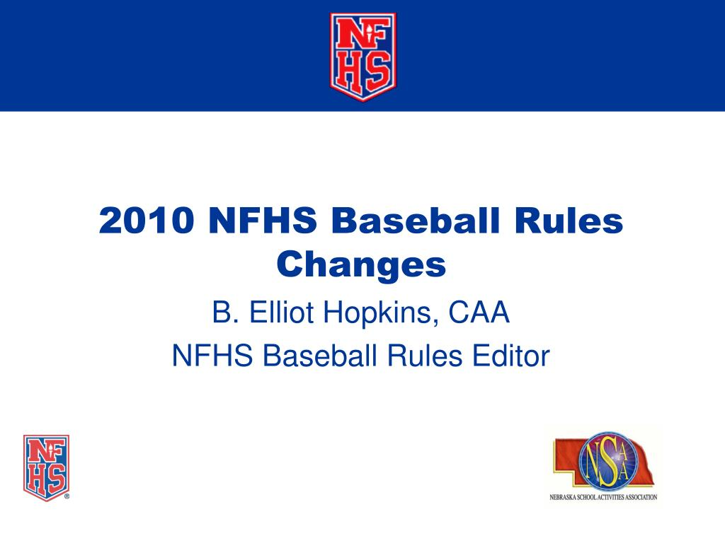 2010 NFHS Baseball Rules Changes