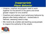 inappropriate player behavior