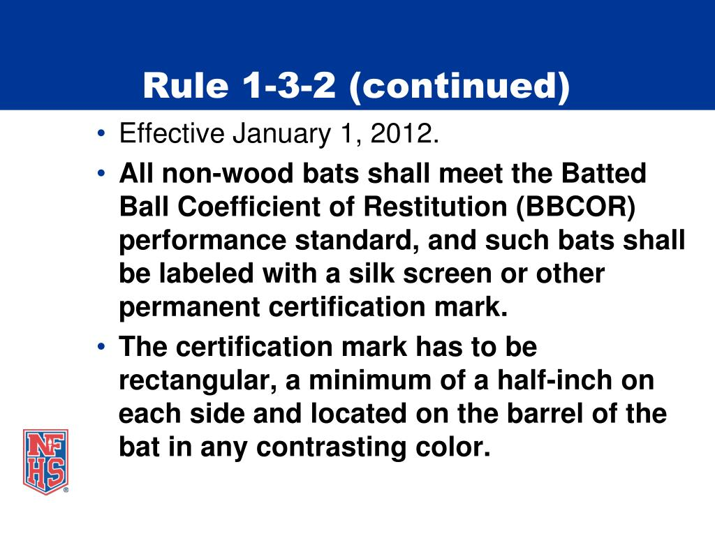Rule 1-3-2 (continued)