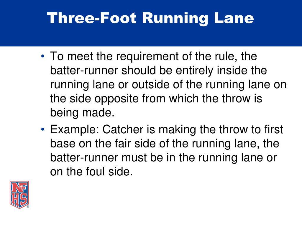 Three-Foot Running Lane