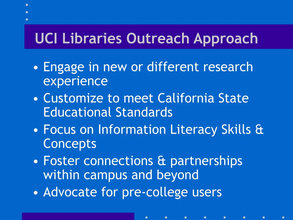 UCI Libraries Outreach Approach