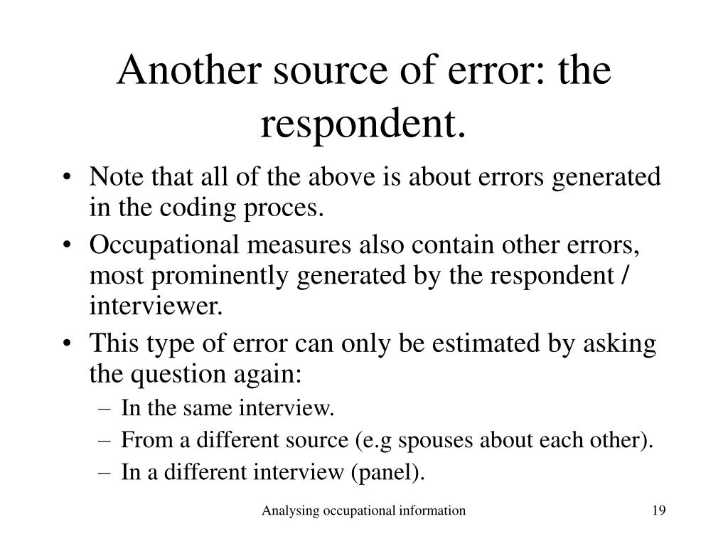 Another source of error: the respondent.