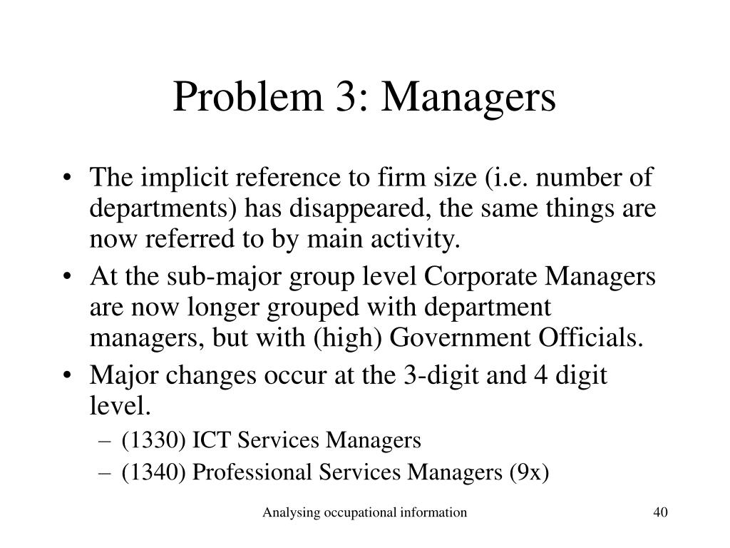 Problem 3: Managers