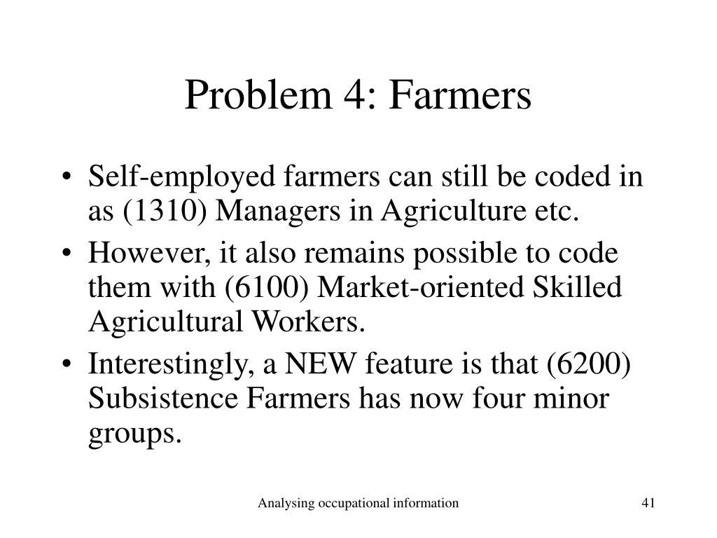Problem 4: Farmers