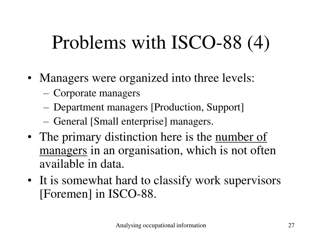 Problems with ISCO-88 (4)