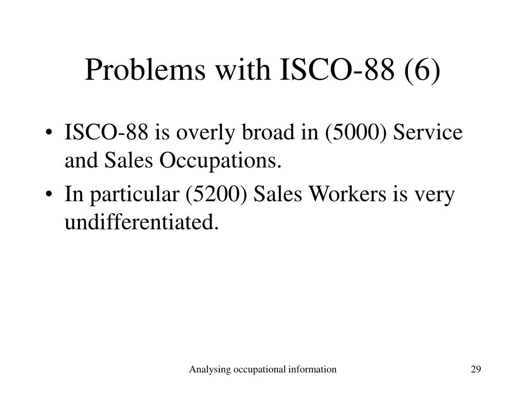 Problems with ISCO-88 (6)