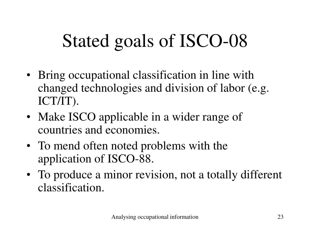 Stated goals of ISCO-08