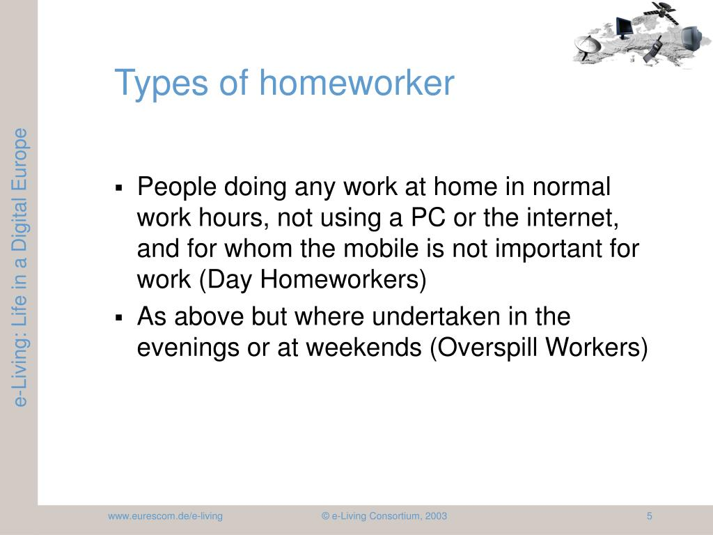 Types of homeworker