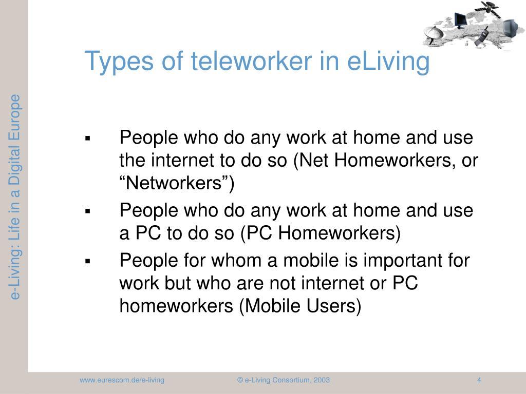 Types of teleworker in eLiving