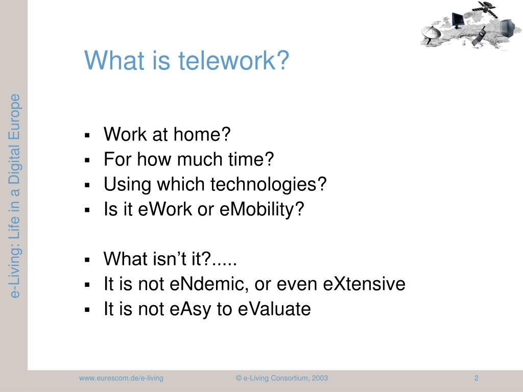 What is telework?