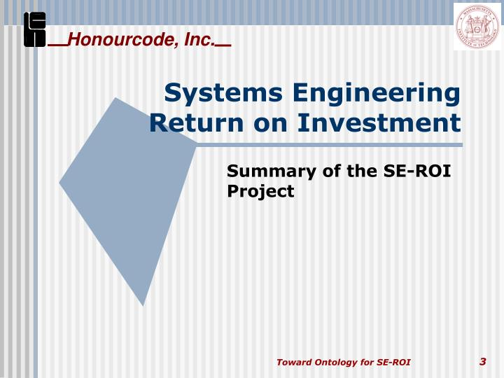 Systems engineering return on investment