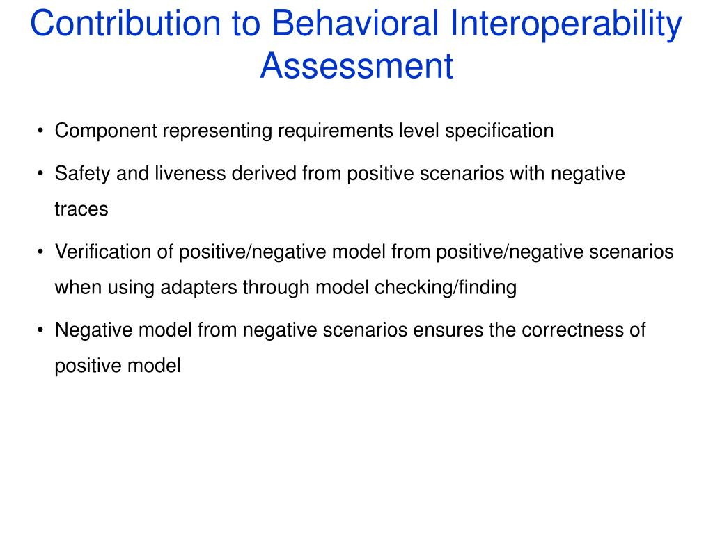 Contribution to Behavioral Interoperability Assessment