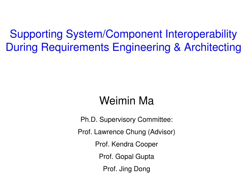 Supporting System/Component Interoperability