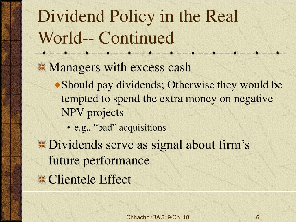 Dividend Policy in the Real World-- Continued