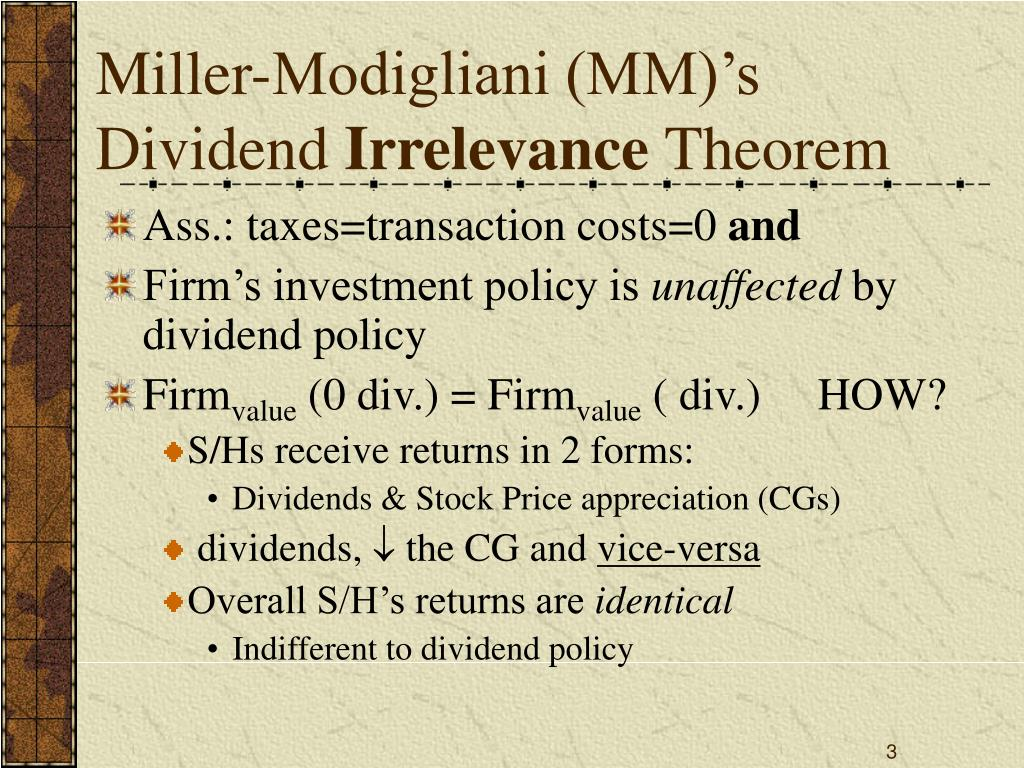Miller-Modigliani (MM)'s Dividend