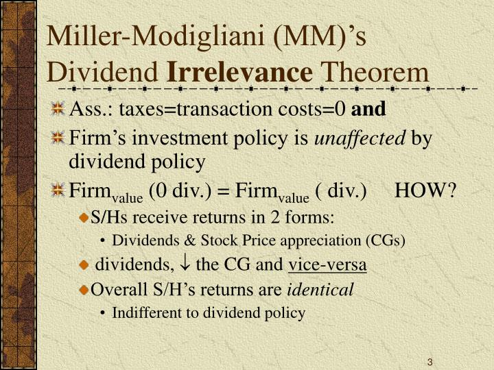 Miller modigliani mm s dividend irrelevance theorem
