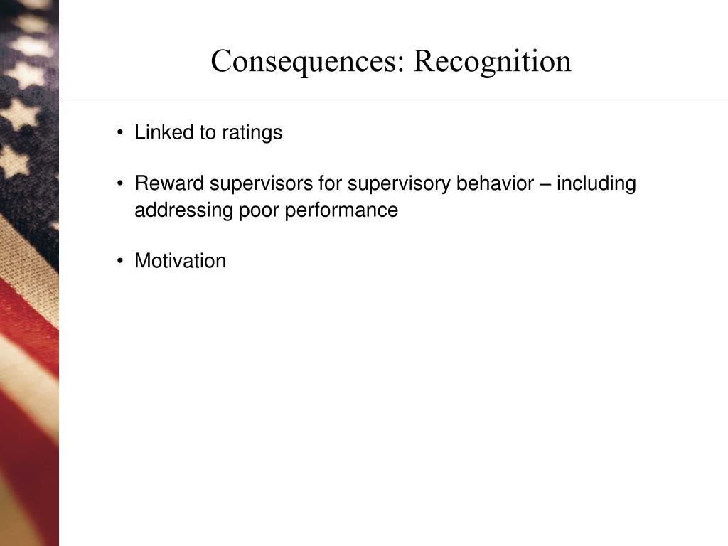 Consequences: Recognition