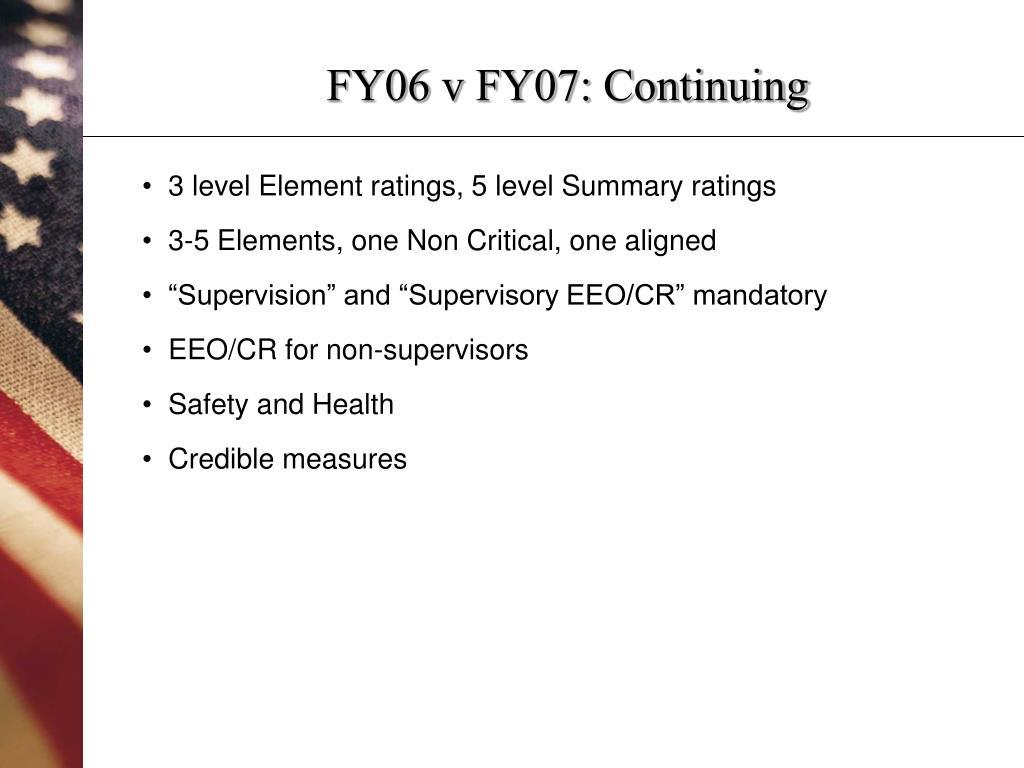 FY06 v FY07: Continuing