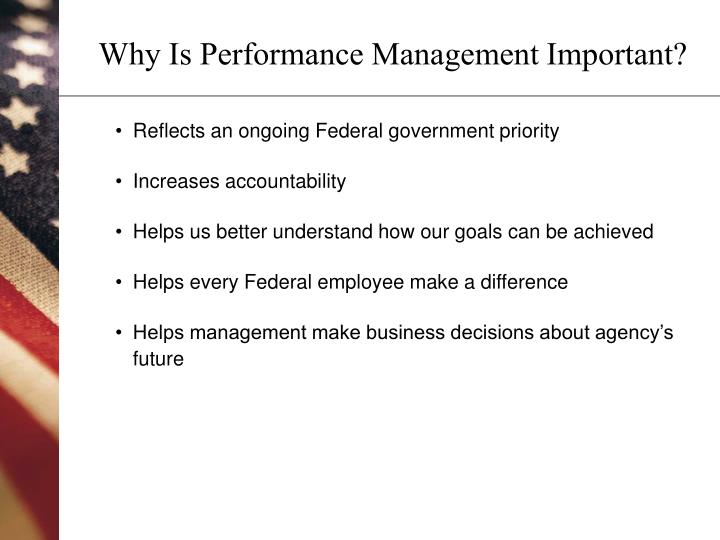 Why is performance management important