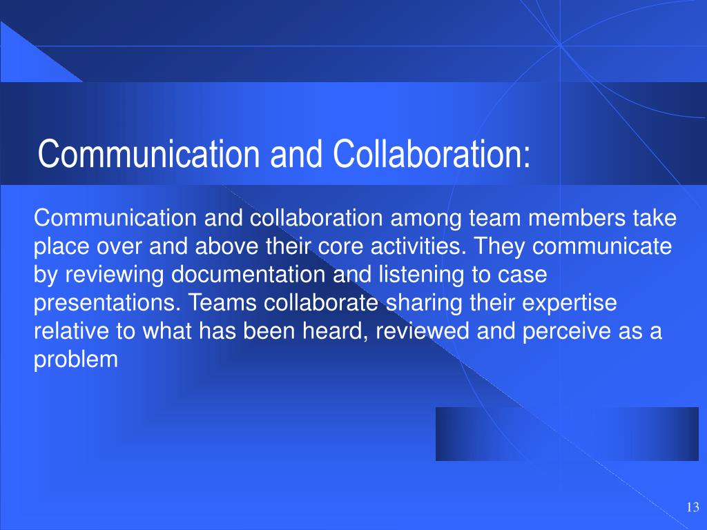 Communication and Collaboration: