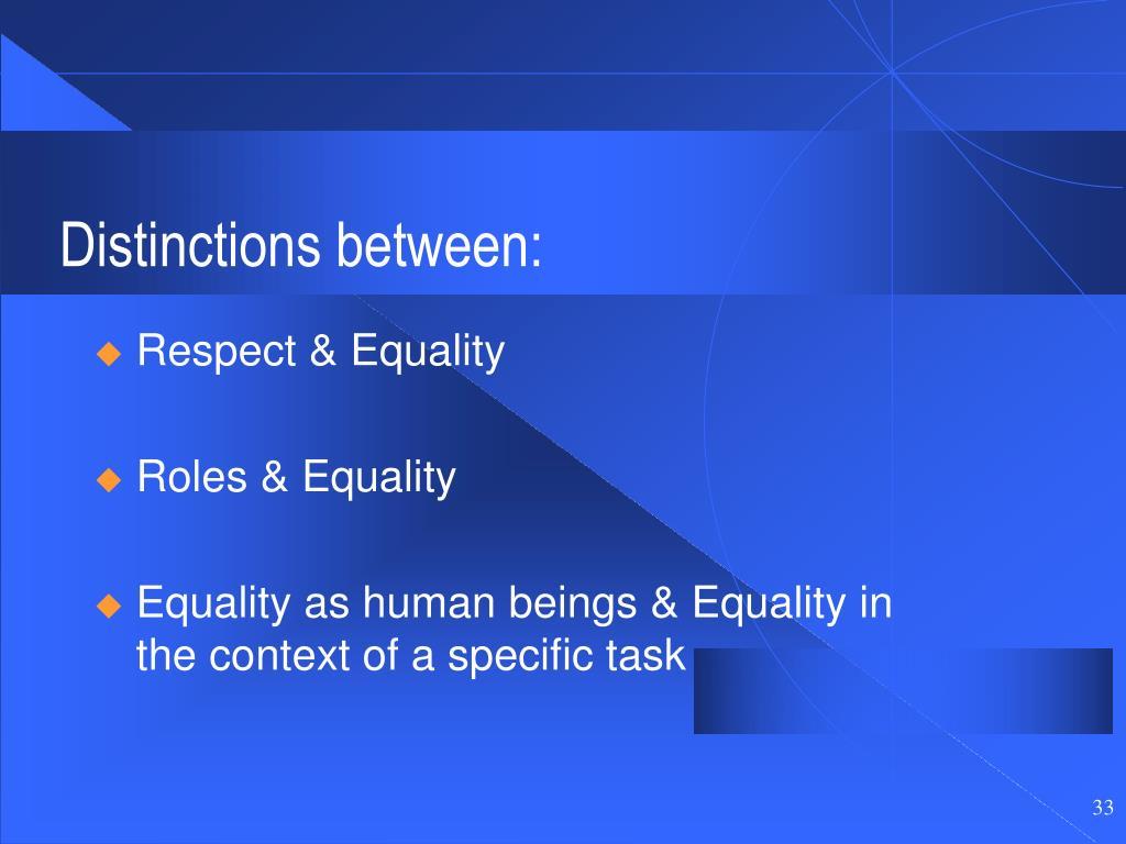 Distinctions between: