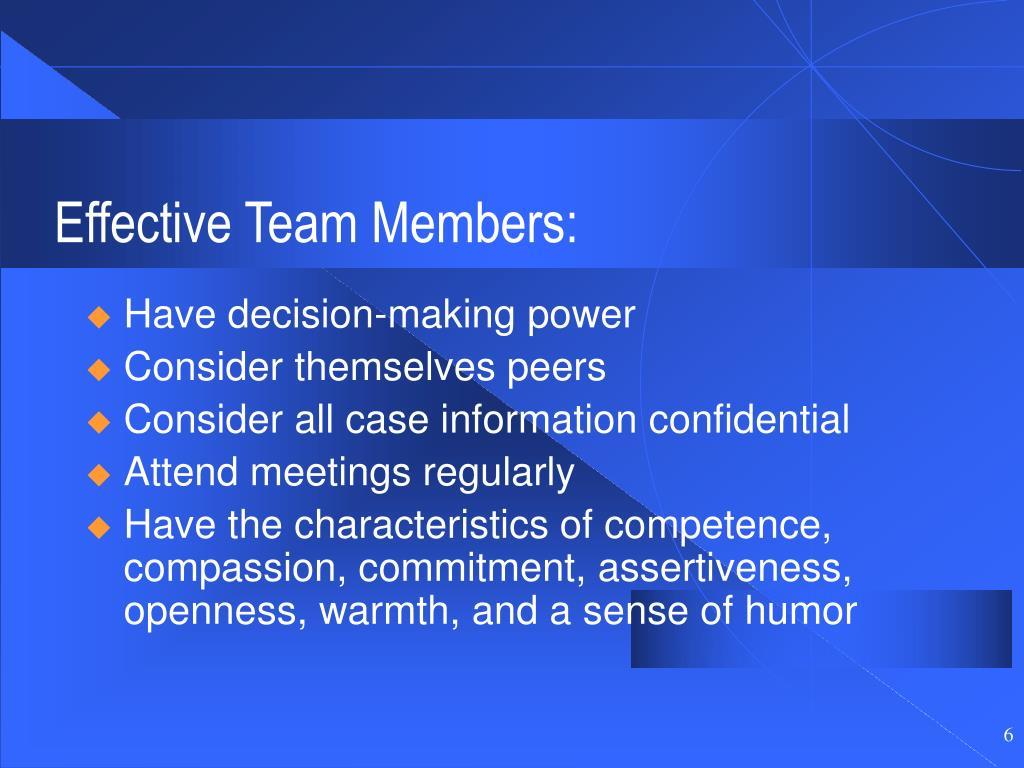 Effective Team Members: