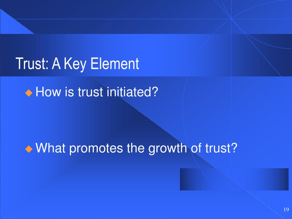 Trust: A Key Element