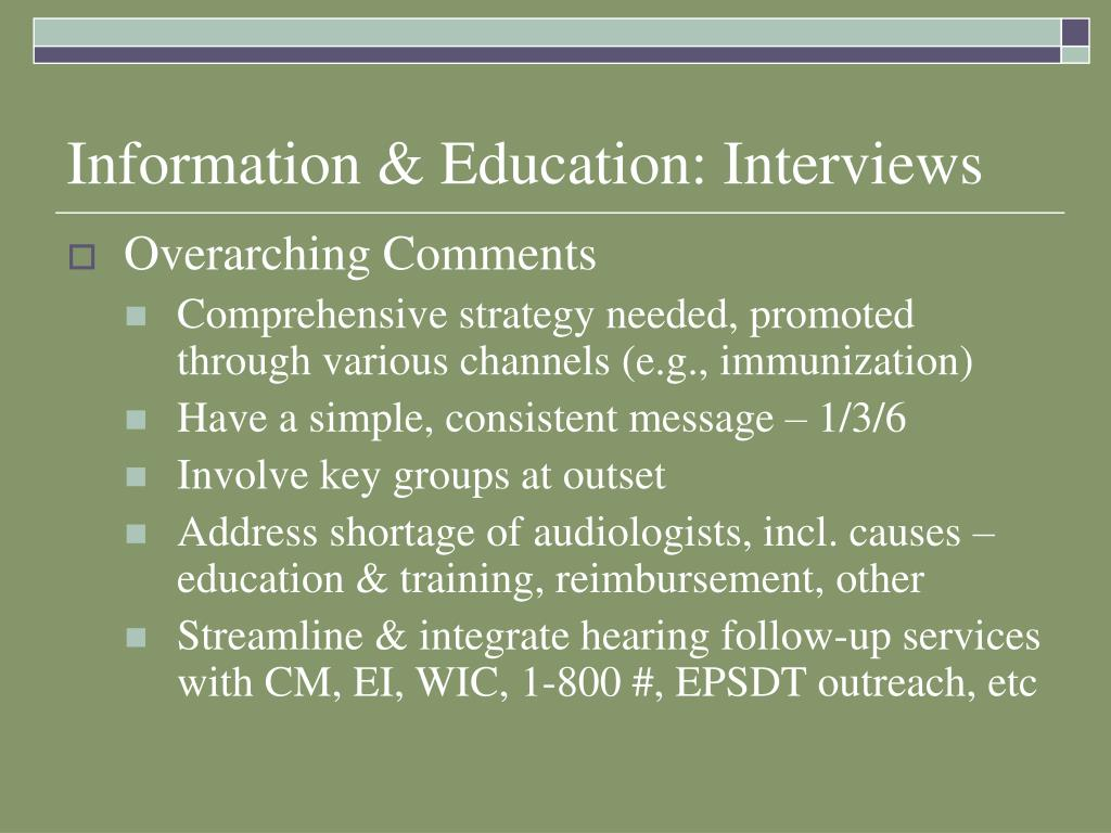 Information & Education: Interviews