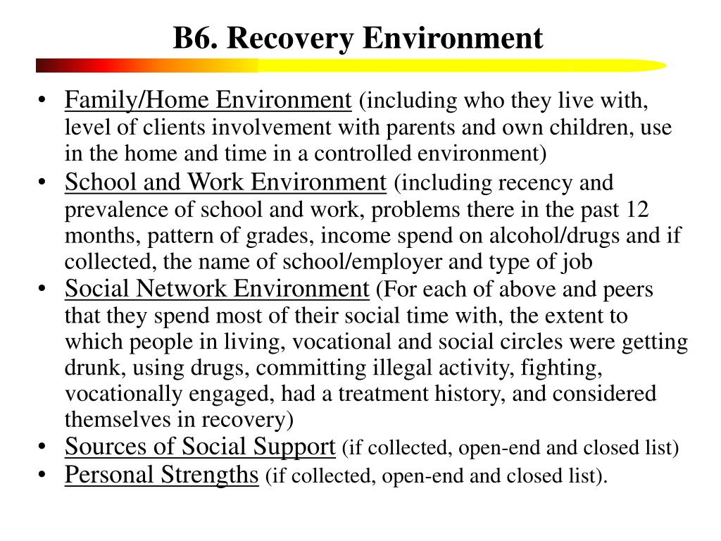 B6. Recovery Environment