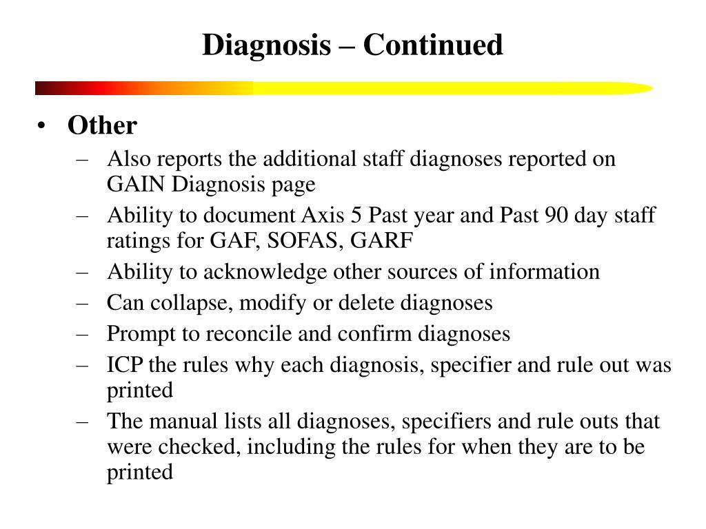 Diagnosis – Continued