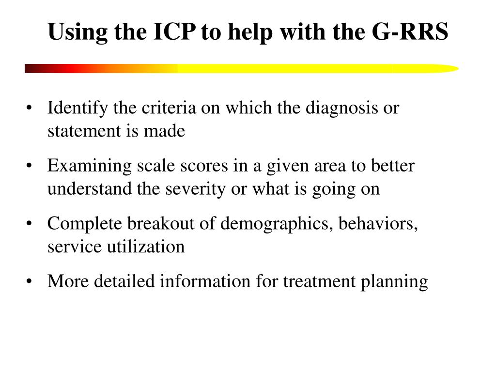 Using the ICP to help with the G-RRS