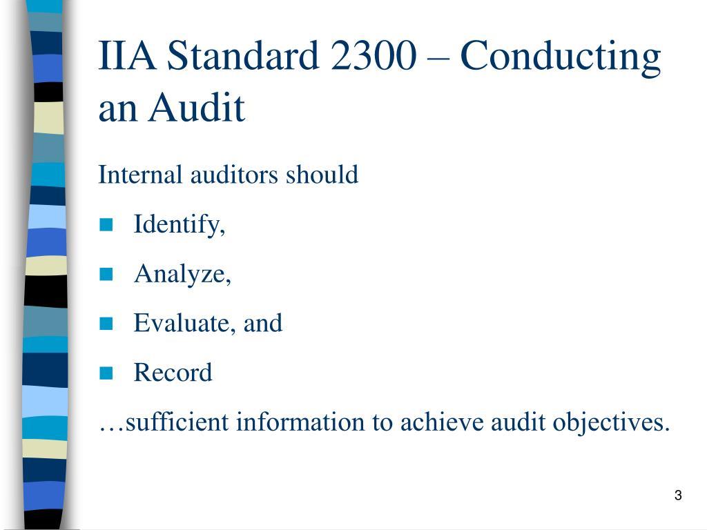 IIA Standard 2300 – Conducting an Audit