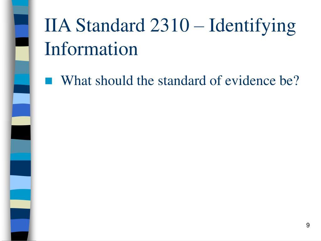 IIA Standard 2310 – Identifying Information