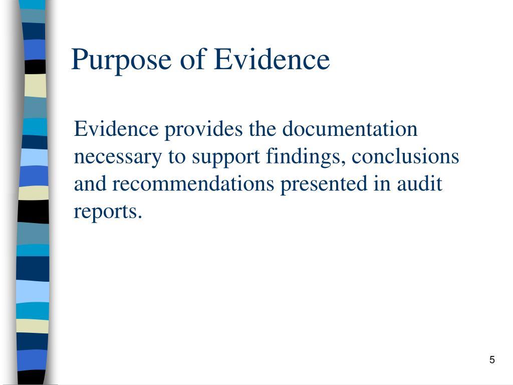 Purpose of Evidence