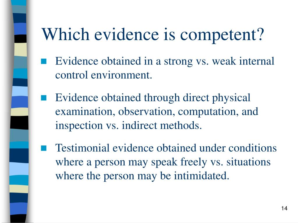 Which evidence is competent?