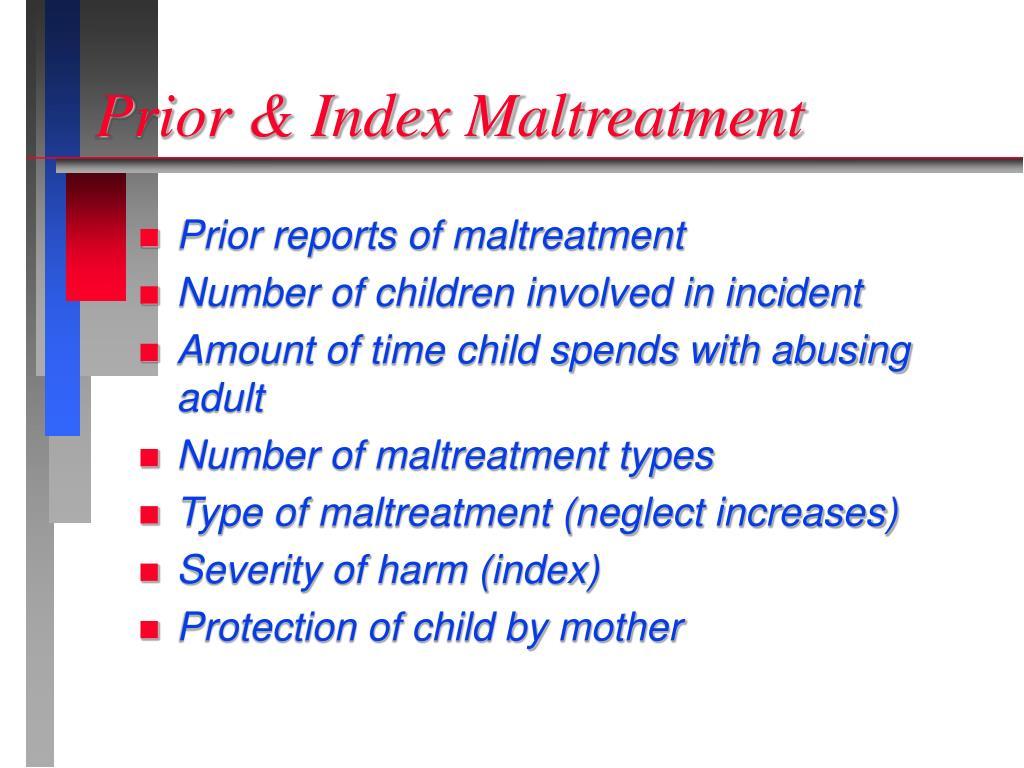 Prior & Index Maltreatment