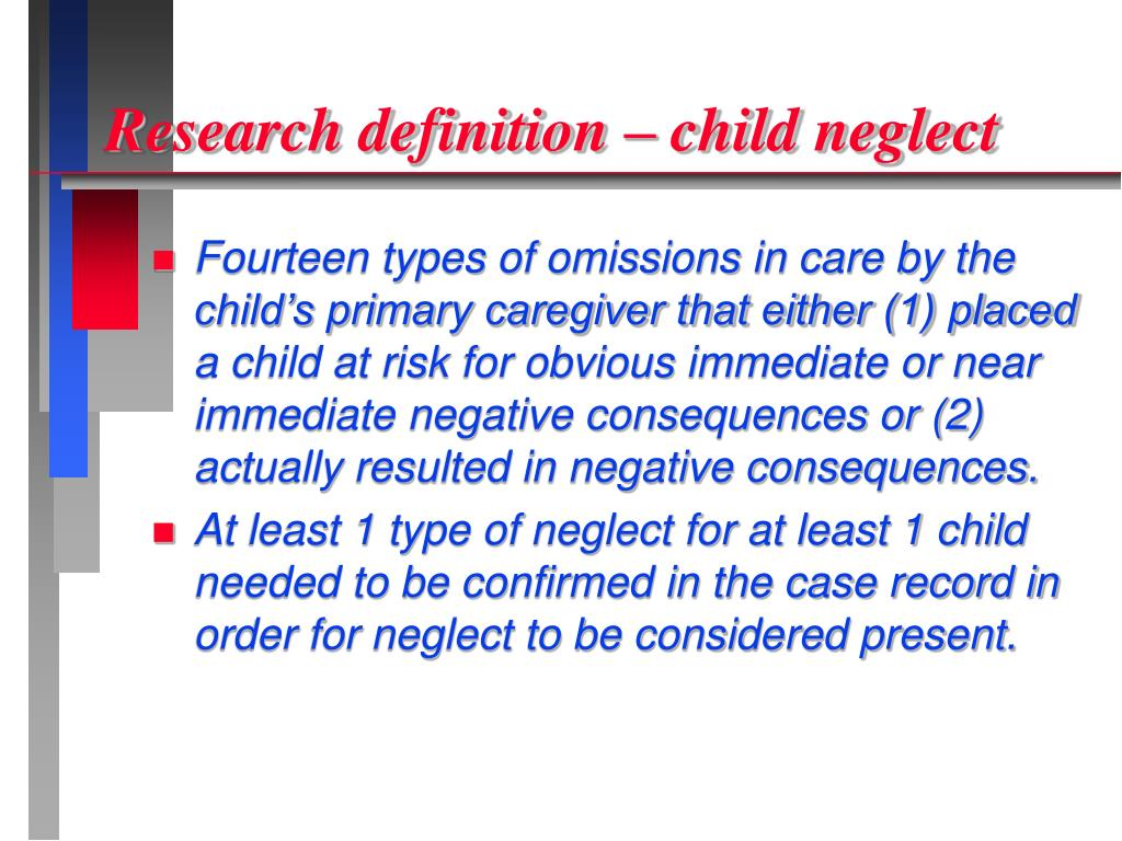 Research definition – child neglect