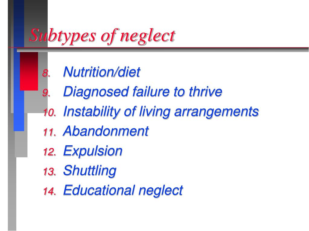 Subtypes of neglect